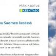 Mikä on sinun lempi kesällä? Monet suomalaiset viettävät kesälomaansa mökillä, järven rannalla tai keskellä metsää. Suomen jokamiehenoikeudet antavat luonnossa liikkumiselle...